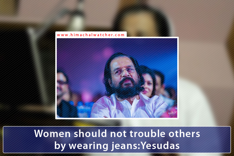 Women-should-not-trouble-others-by-wearing-jeans-Yesudas