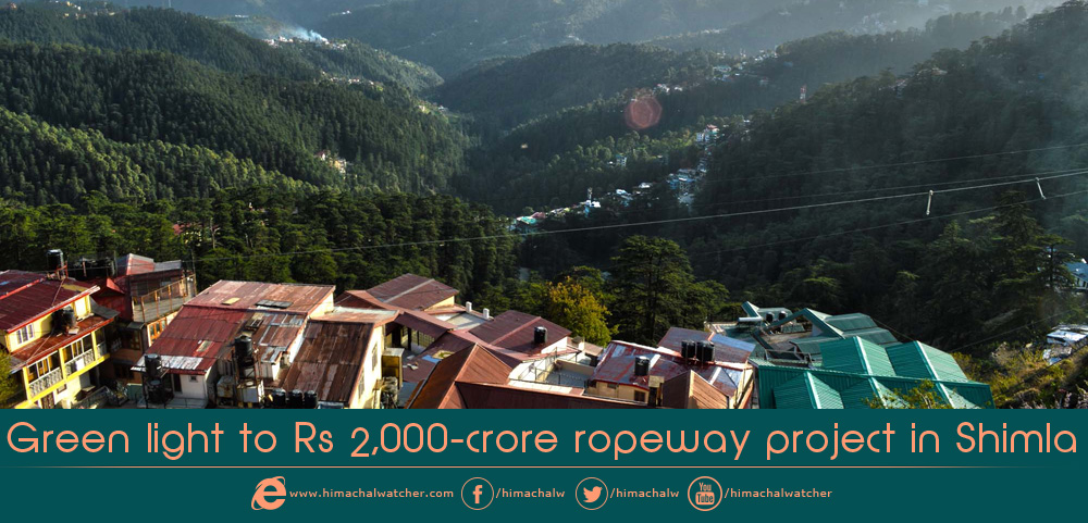 Green light to Rs 2,000-crore ropeway project in Shimla