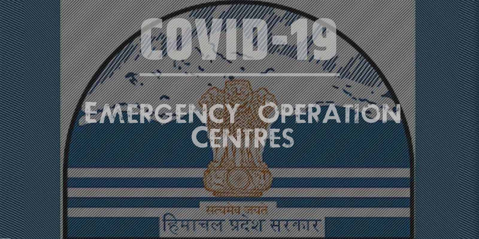 All HP COVID-19 Emergency Operation Centres